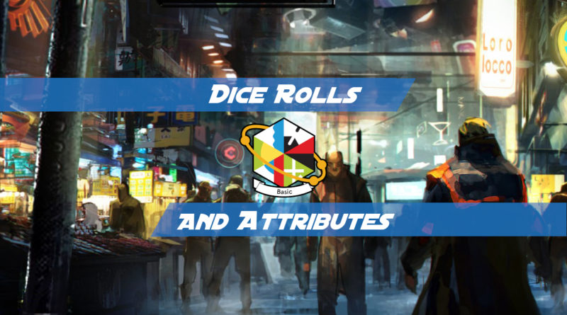 Dice Rolls and Attributes